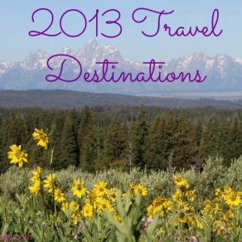 2013 Travel Destinations