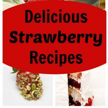 Strawberry Recipes