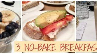 3 Easy No Bake Breakfast Ideas