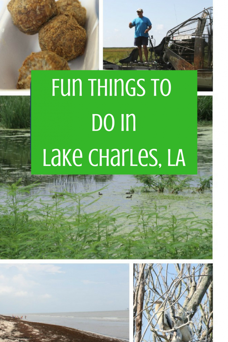 Fun Things To Do In Lake Charles, LA