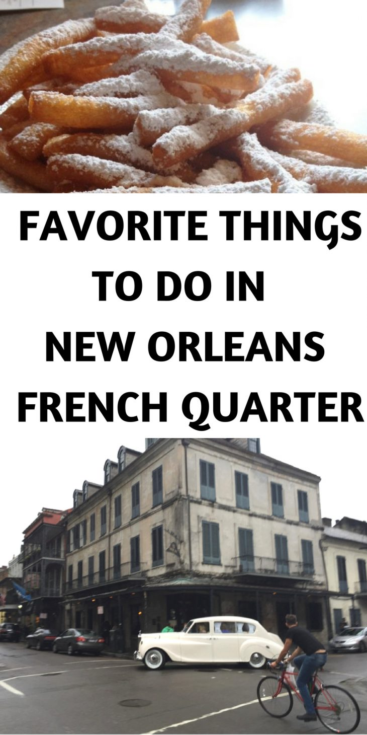 7 top things to do in new orleans french quarter just for Best things to do in french quarter