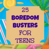 25 boredom busters for teens