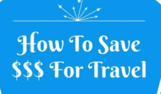 17 Unique Ways To Save Money For Travel