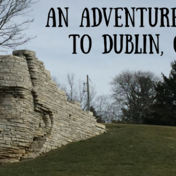 An Adventure Guide To Dublin OH