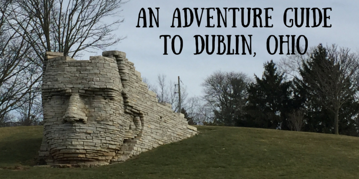 An Adventure Guide For Dublin, OH