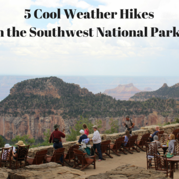 5 cool weather hikes in the southwest national parks