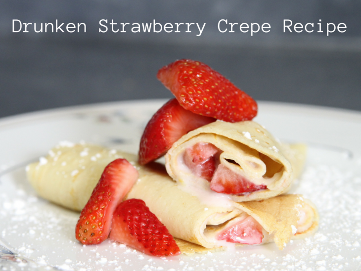 Drunken Strawberry Crepe Recipe