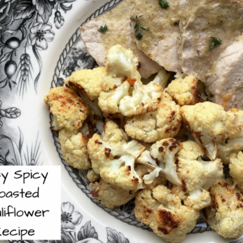 Easy Spicy Roasted Cauliflower Recipe