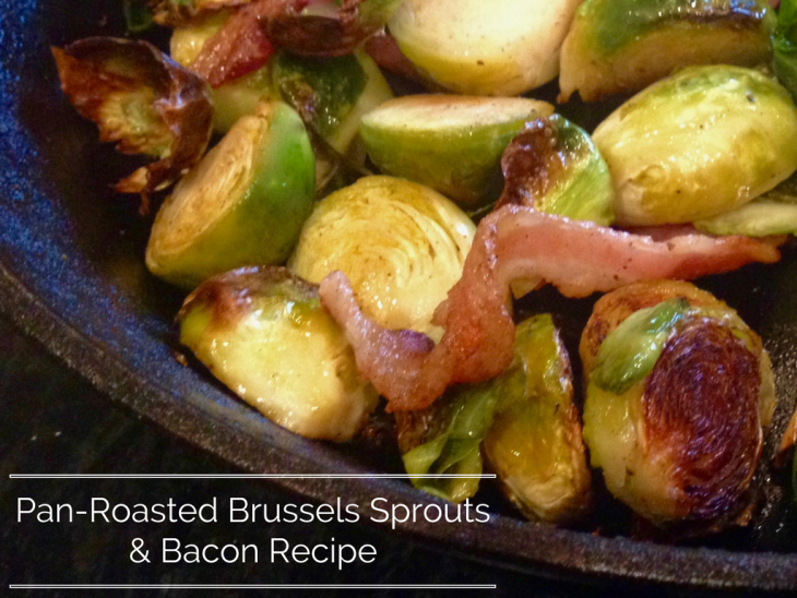 Pan-Roasted Brussels Sprouts & Bacon Recipe - Just Short ...