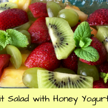 Fruit Salad with Honey Yogurt Dip