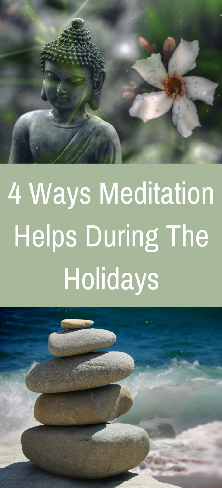 4 Ways Meditation Helps During The Holidays