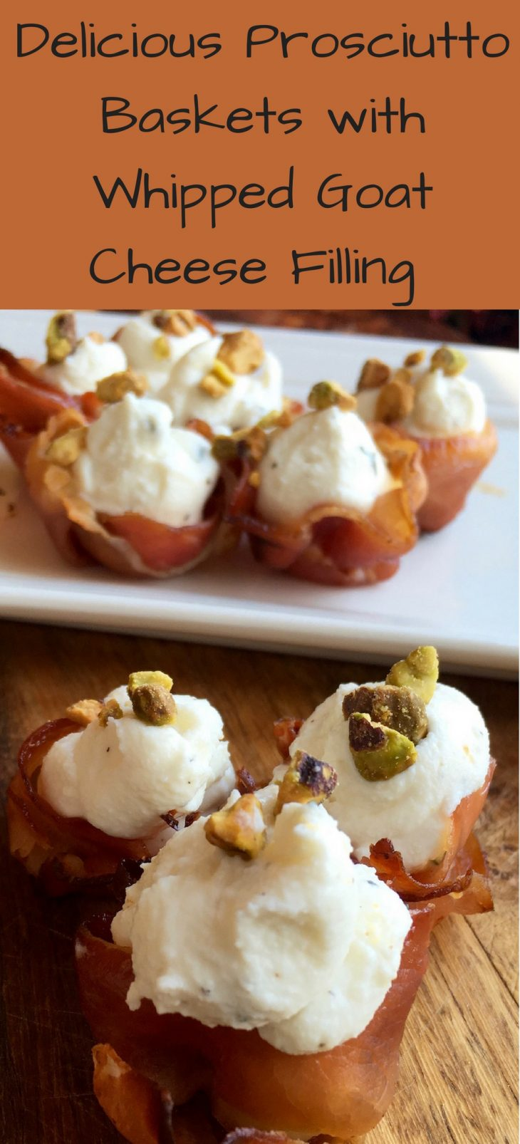 Prosciutto Baskets with Whipped Goat Cheese Filling