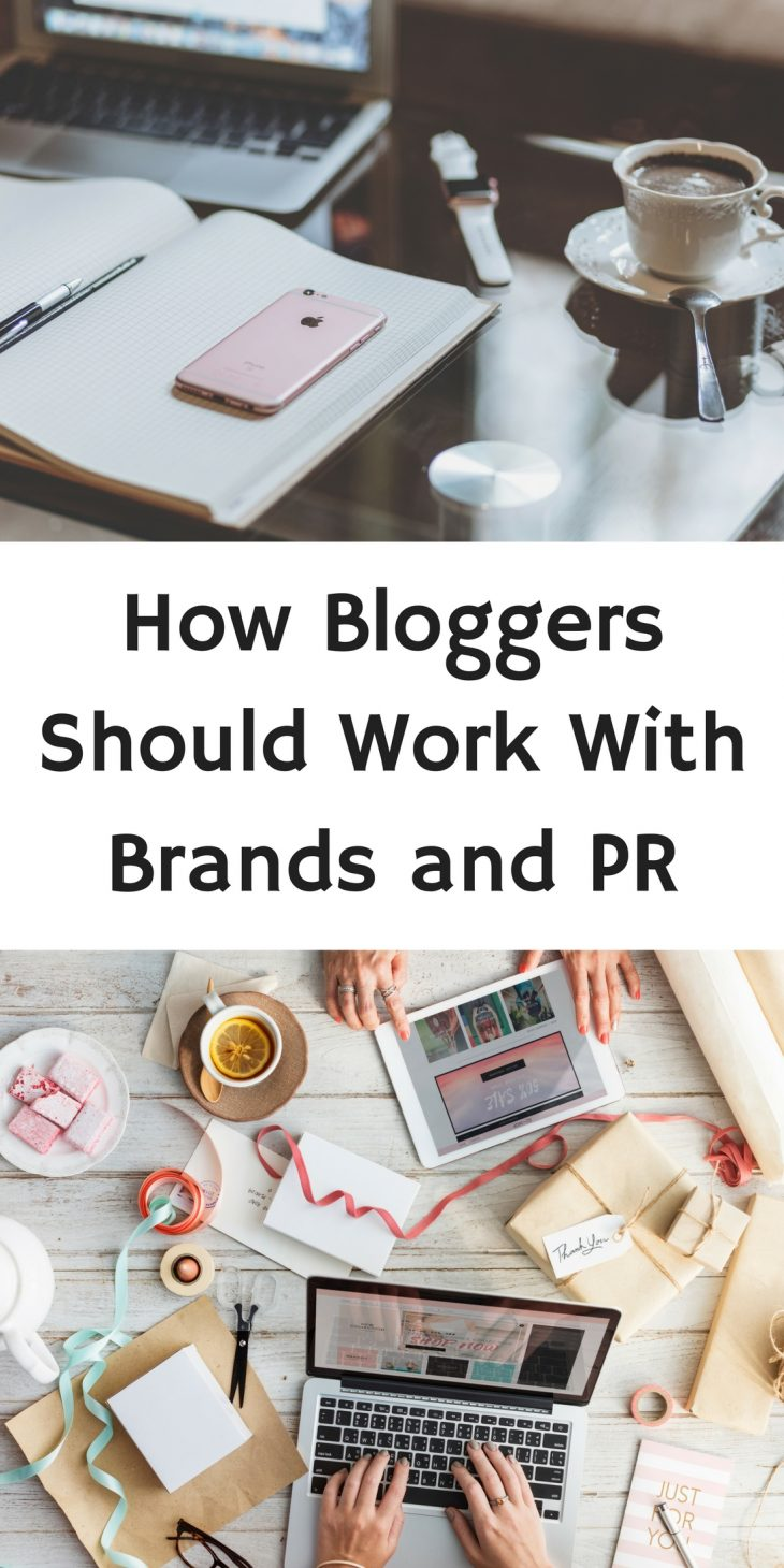 How Bloggers Should Work With Brands and PR