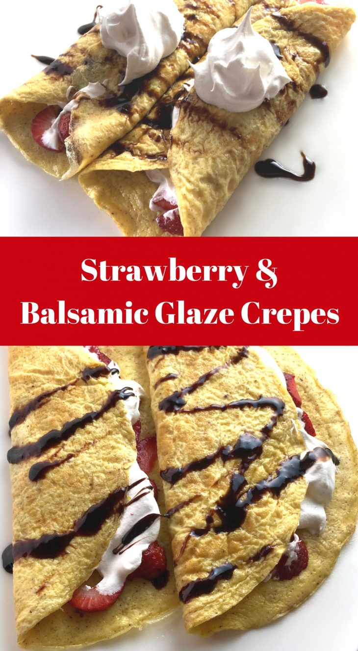 Strawberry & Balsamic Glaze Crepes