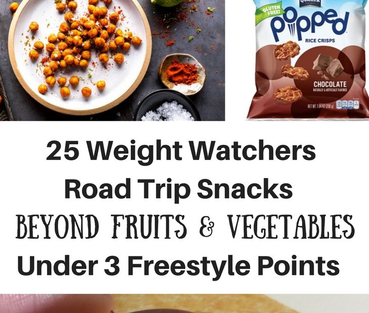25 Weight Watchers Road Trip Snacks Beyond Fruits & Vegetables