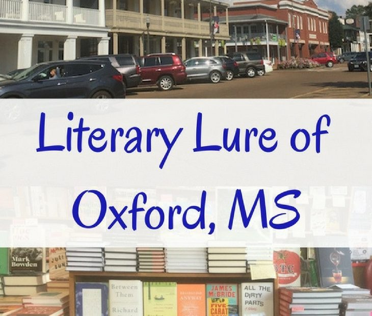 The Literary Lure of Oxford, Mississippi