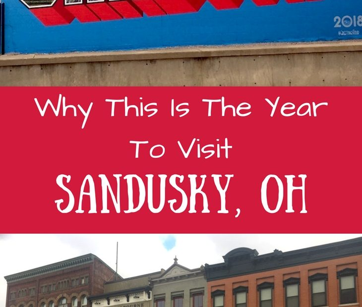 Why This Is The Year To Visit Sandusky, OH 🎉