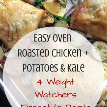 Easy Oven Roasted Chicken with Potatoes & Kale Recipe 4 Freestyle Points