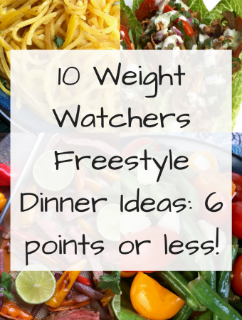 10 Weight Watchers Freestyle Dinner Ideas_ 6 points or less!