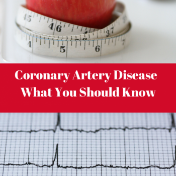 Coronary Artery Disease – What You Should Know