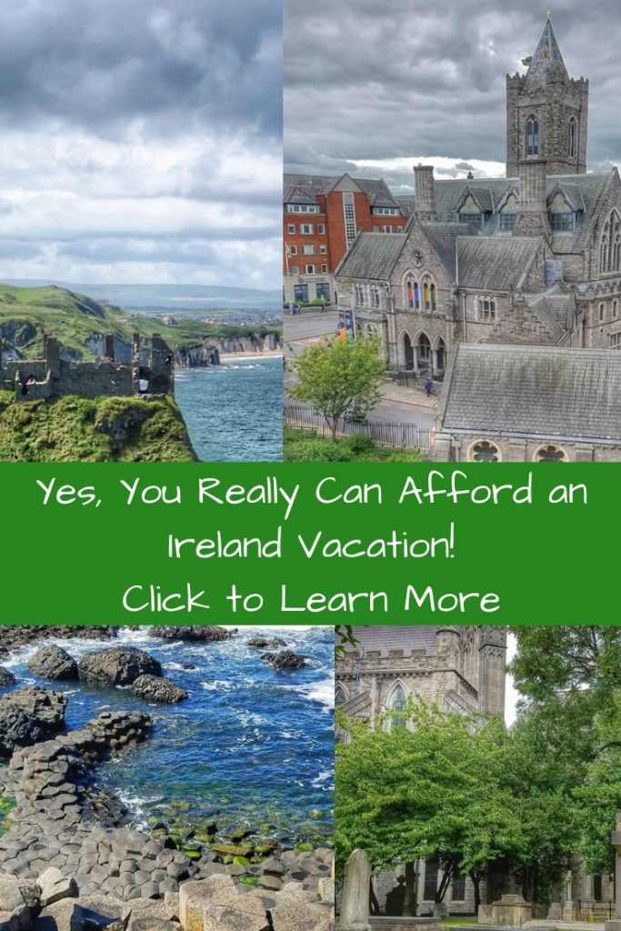 How to afford a memorable Ireland Vacation without breaking the bank.
