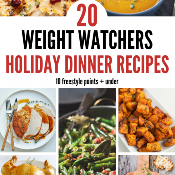 20 Weight Watchers Holiday Dinner Recipes