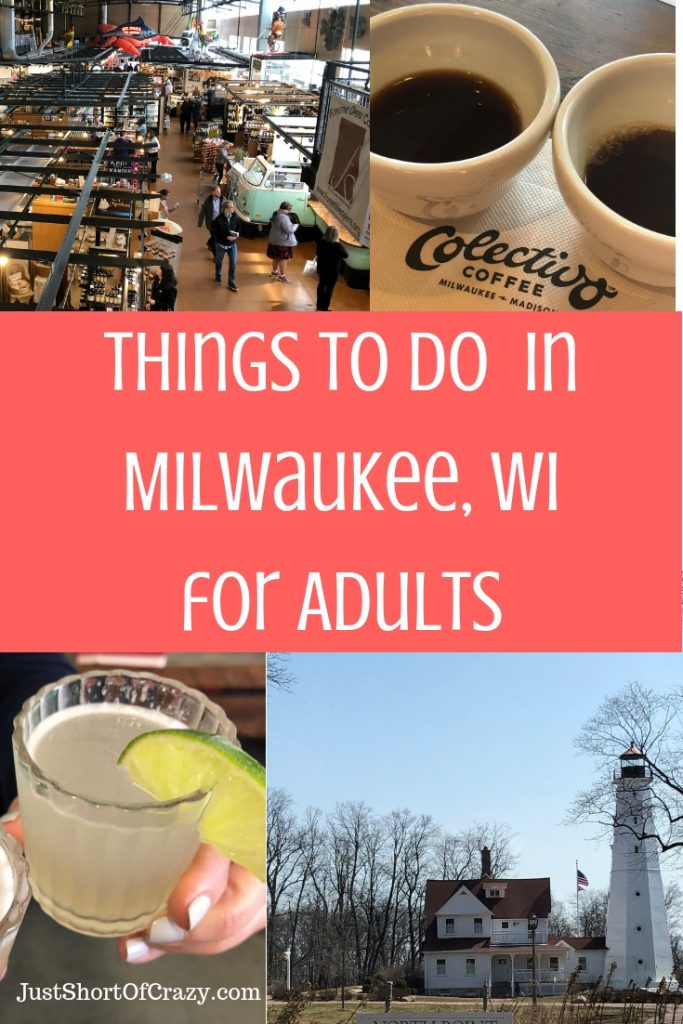 Things To Do In Milwaukee, WI for Adults