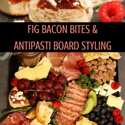 fig bacon bites antipasti board styling