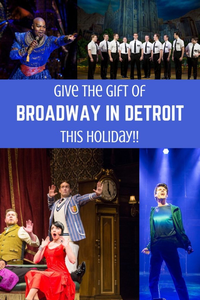 Give The Gift Of Broadway In Detroit This Holiday!!
