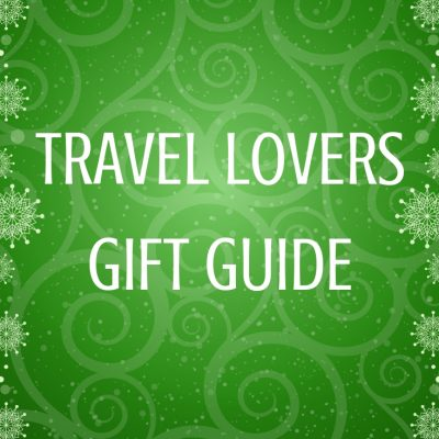 TRAVEL LOVERS holiday gift guide