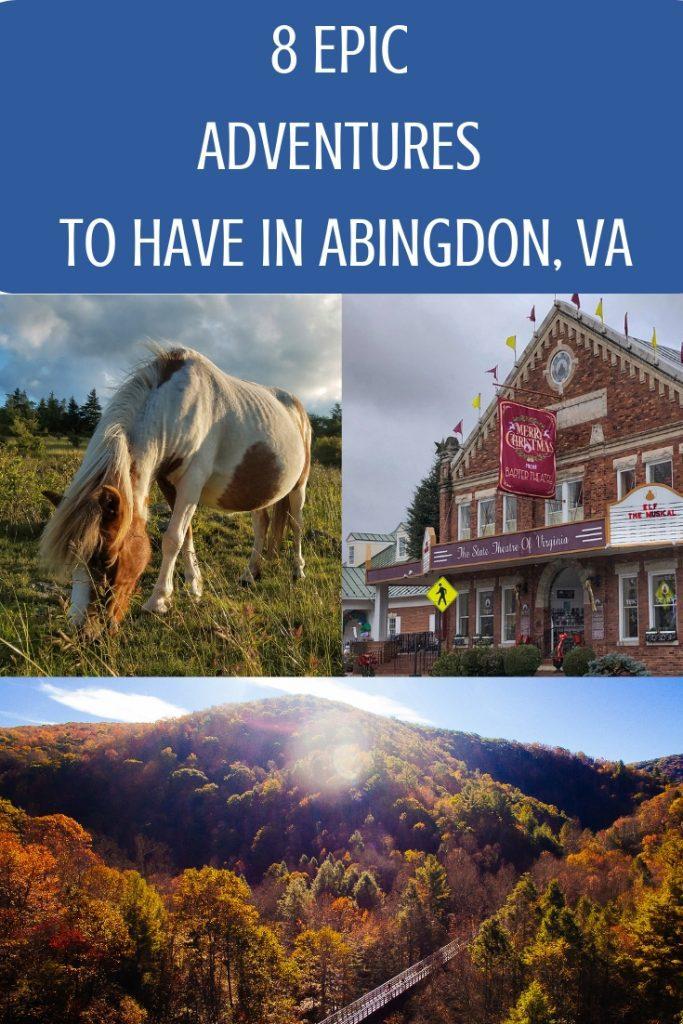 8 EPIC ADVENTURES TO HAVE IN ABINGDON, VA