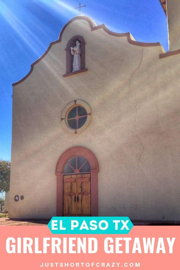 El Paso TX Girlfriend Getaway