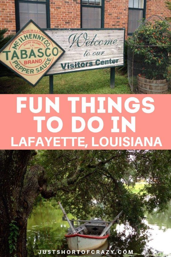 Fun Things To Do IN Lafayette LA