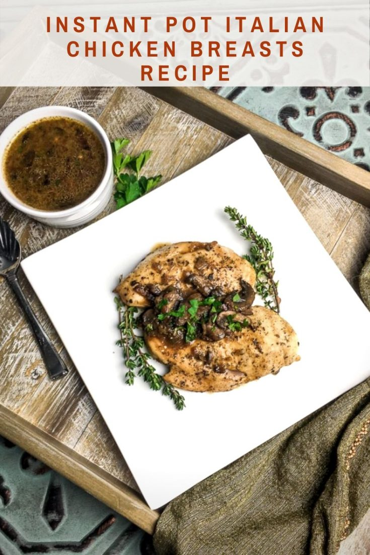 IP Italian Chicken Breasts Recipe