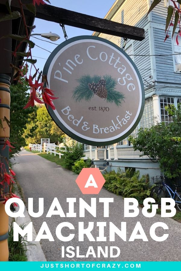 pine cottage sign - a quaint b&b on mackinac island