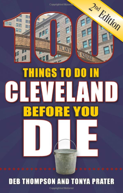 100 things to do in cleveland before you die book cover