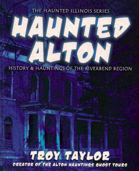 haunted alton by troy taylor