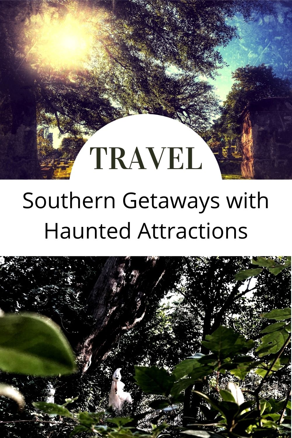 Southern Getaways with Haunted Attractions