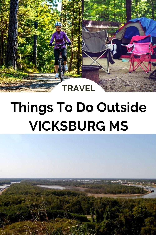 Things to do outside vicksburg