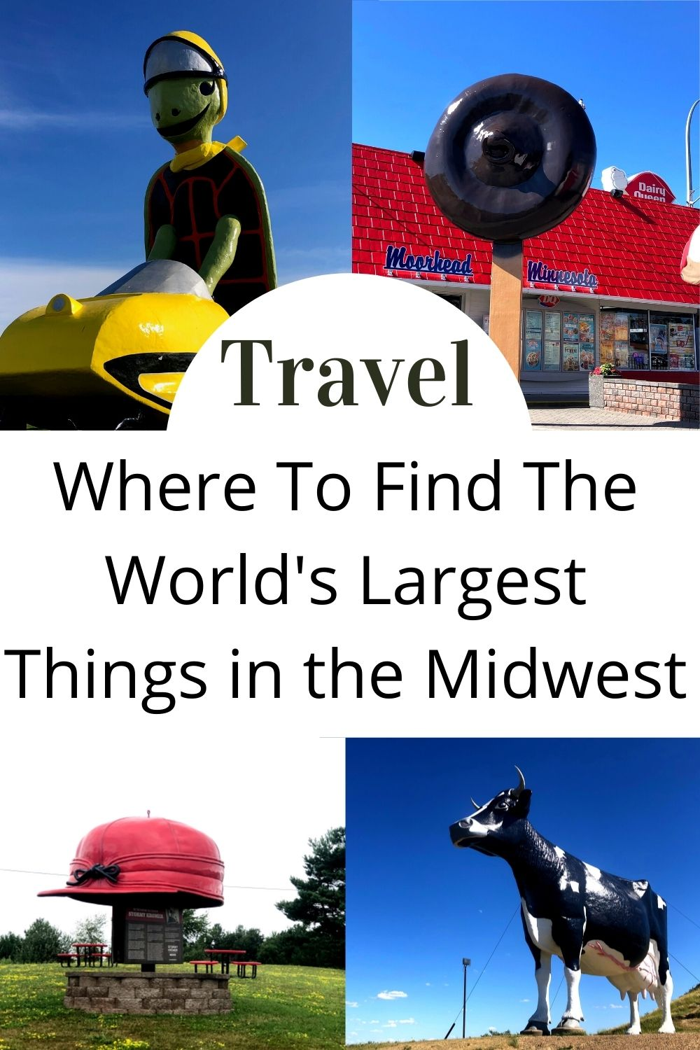 Where to find the worlds largest in the midwest