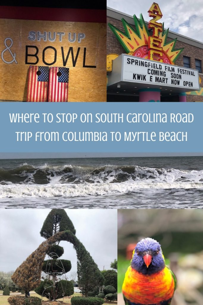 Where to Stop on South Carolina Road Trip from Columbia to Myrtle Beach