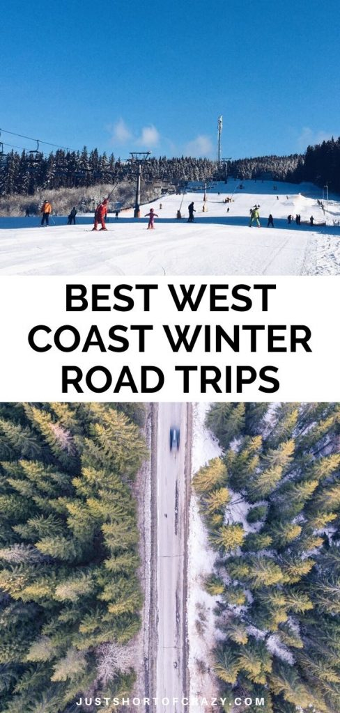 West Coast Winter Road Trips