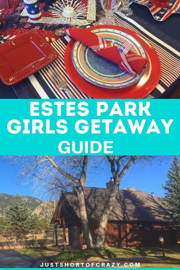 estes park girls getaway