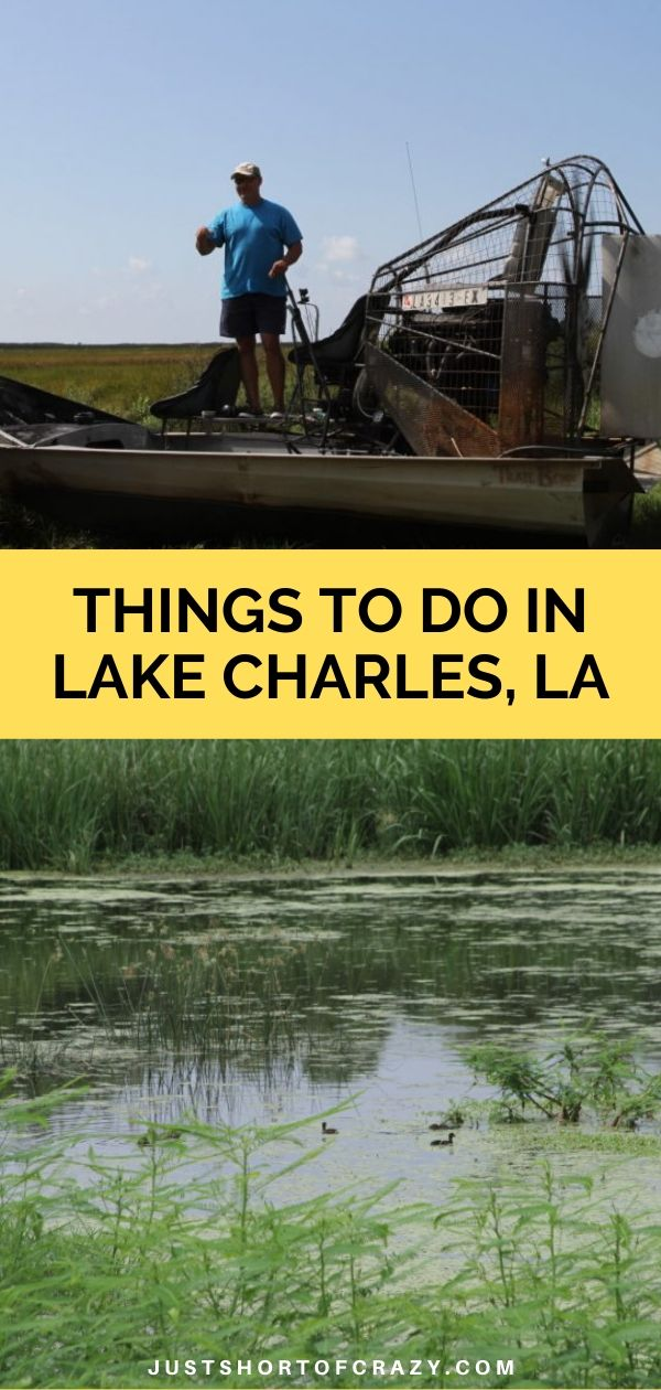 things to do in lake charles, la